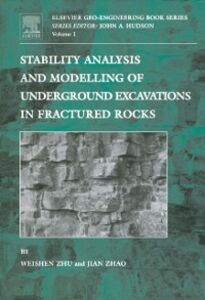 Ebook in inglese Stability Analysis and Modelling of Underground Excavations in Fractured Rocks Zhao, Jian , Zhu, Weishen