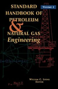 Foto Cover di Standard Handbook of Petroleum and Natural Gas Engineering: Volume 2, Ebook inglese di  edito da Elsevier Science