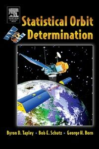 Foto Cover di Statistical Orbit Determination, Ebook inglese di AA.VV edito da Elsevier Science