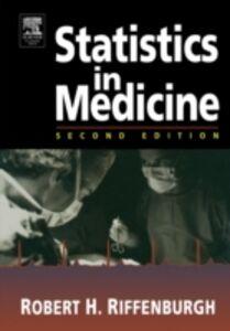 Ebook in inglese Statistics in Medicine Riffenburgh, Robert H.