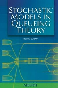 Ebook in inglese Stochastic Models in Queueing Theory Medhi, Jyotiprasad
