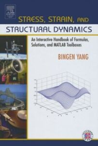 Ebook in inglese Stress, Strain, and Structural Dynamics Yang, Bingen