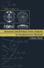 Structural and Residual Stress Analysis by Nondestructive Methods