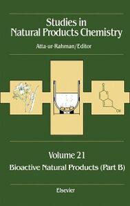 Ebook in inglese Bioactive Natural Products (Part B) Atta-ur-Rahma, tta-ur-Rahman