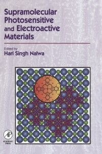 Foto Cover di Supramolecular Photosensitive and Electroactive Materials, Ebook inglese di  edito da Elsevier Science