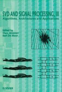 Foto Cover di SVD and Signal Processing, III, Ebook inglese di  edito da Elsevier Science