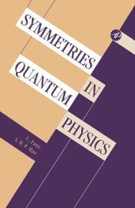 Ebook in inglese Symmetries in Quantum Physics Fano, U. , Rau, A. R.P.