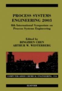 Foto Cover di Process Systems Engineering 2003, Ebook inglese di  edito da Elsevier Science