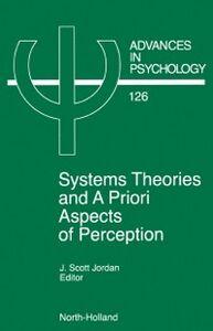 Foto Cover di System Theories and A Priori Aspects of Perception, Ebook inglese di  edito da Elsevier Science