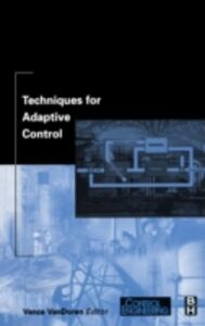 Foto Cover di Techniques for Adaptive Control, Ebook inglese di  edito da Elsevier Science