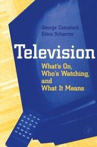 Ebook in inglese Television Comstock, George , Scharrer, Erica