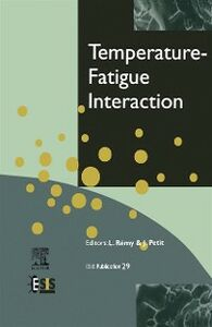 Foto Cover di Temperature-Fatigue Interaction, Ebook inglese di J. Petit,L. Remy, edito da Elsevier Science