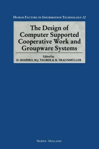 Ebook in inglese Design of Computer Supported Cooperative Work and Groupware Systems -, -