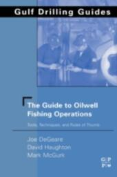 Guide to Oilwell Fishing Operations