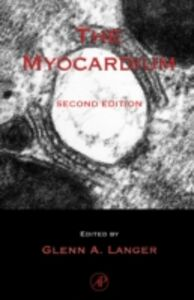Foto Cover di Myocardium, Ebook inglese di Glenn A. Langer, edito da Elsevier Science