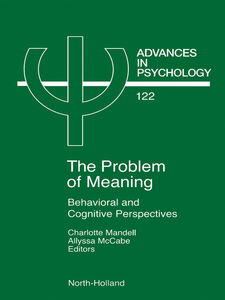 Foto Cover di Problem of Meaning Behavioural and Cognitive Perspectives, Ebook inglese di A. McCabe,C. Mandell, edito da Elsevier Science