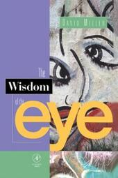 Wisdom of the Eye