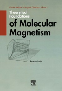 Ebook in inglese Theoretical Foundations of Molecular Magnetism Boca, Roman