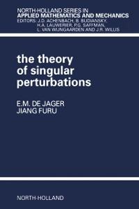 Ebook in inglese Theory of Singular Perturbations Furu, J.F. , Jager, E.M. de