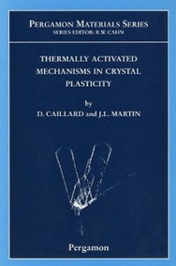 Ebook in inglese Thermally Activated Mechanisms in Crystal Plasticity -, -