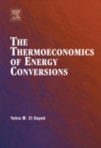 Ebook in inglese Thermoeconomics of Energy Conversions El-Sayed, Yehia M.
