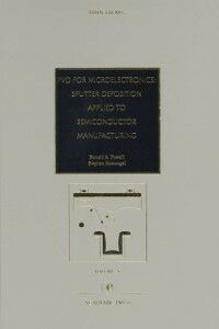Ebook in inglese PVD for Microelectronics: Sputter Desposition to Semiconductor Manufacturing