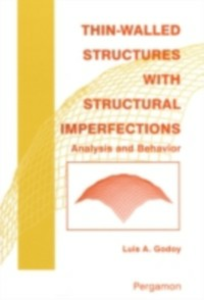 Ebook in inglese Thin-Walled Structures with Structural Imperfections Godoy, L.A.