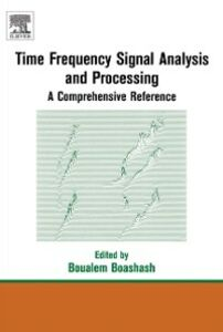 Foto Cover di Time Frequency Analysis, Ebook inglese di Boualem Boashash, edito da Elsevier Science