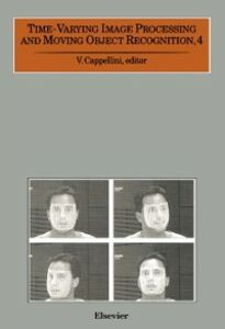 Ebook in inglese Time-Varying Image Processing and Moving Object Recognition, 4