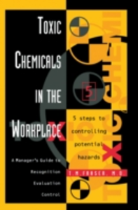 Ebook in inglese Toxic Chemicals in the Workplace T. M. Fraser, M.D.
