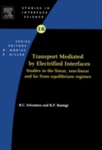 Ebook in inglese Transport Mediated by Electrified Interfaces -, -