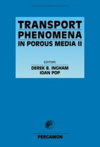 Foto Cover di Transport Phenomena in Porous Media II, Ebook inglese di Derek B Ingham,I. Pop, edito da Elsevier Science