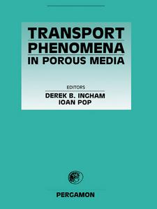 Ebook in inglese Transport Phenomena in Porous Media Ingham, Derek B , Pop, I.
