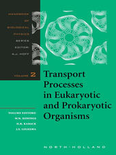 Transport Processes in Eukaryotic and Prokaryotic Organisms
