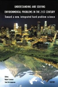 Foto Cover di Understanding and Solving Environmental Problems in the 21st Century, Ebook inglese di  edito da Elsevier Science