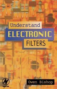 Ebook in inglese Understand Electronic Filters Bishop, Owen