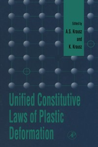 Ebook in inglese Unified Constitutive Laws of Plastic Deformation -, -