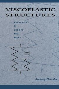 Ebook in inglese Viscoelastic Structures Drozdov, Aleksey D.
