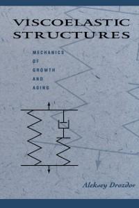 Ebook in inglese Viscoelastic Structures Drozdov, Aleksey D.