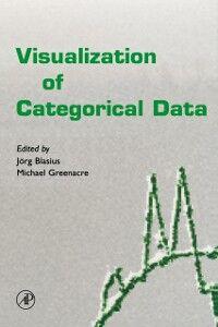 Foto Cover di Visualization of Categorical Data, Ebook inglese di Jorg Blasius,Michael Greenacre, edito da Elsevier Science