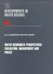 Water Resources Perspectives: Evaluation, Management and Policy