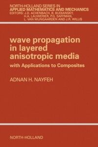 Ebook in inglese Wave Propagation in Layered Anisotropic Media Nayfeh, A.H.