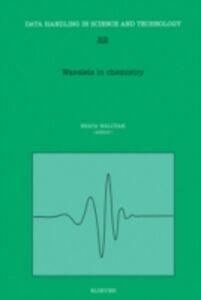 Ebook in inglese Wavelets in Chemistry -, -
