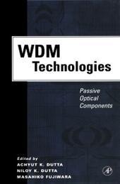WDM Technologies: Passive Optical Components