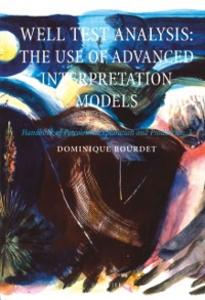 Ebook in inglese WELL TEST ANALYSISTHE USE OF ADVANCED INTERPRETATION MODELSHANDBOOK OF PETROLEUM EXPLORATION & PRODUCTION VOL 3 (HPEP) Bourdet, Dominique