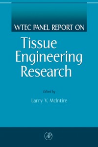 Ebook in inglese WTEC Panel Report on Tissue Engineering Research McIntire, Larry V.