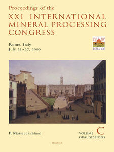 Ebook in inglese Proceedings of the XXI International Mineral Processing Congress, July 23-27, 2000, Rome, Italy
