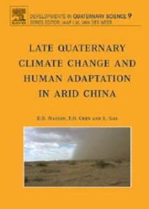 Ebook in inglese Late Quaternary Climate Change and Human Adaptation in Arid China -, -