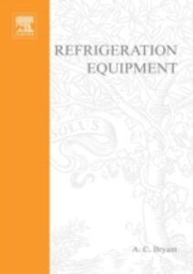 Foto Cover di REFRIGERATION EQUIPMENT, Ebook inglese di Bryant, edito da Elsevier Science