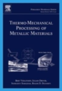 Foto Cover di Thermo-Mechanical Processing of Metallic Materials, Ebook inglese di AA.VV edito da Elsevier Science